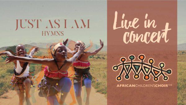 The African Children's Choir in Concert.