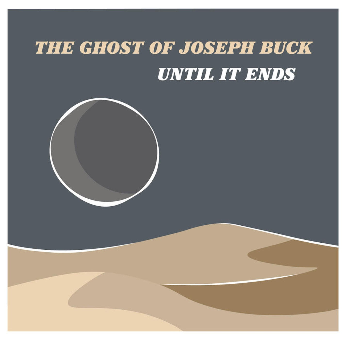 The Ghost of Joseph Buck Released New Single and New Album with Desert Noir and Spaghetti Western Vibes